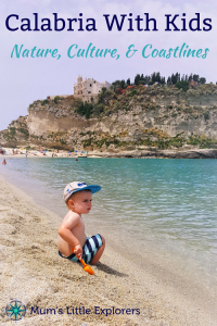 Calabria with Kids - Family friendly holiday in southern Italy