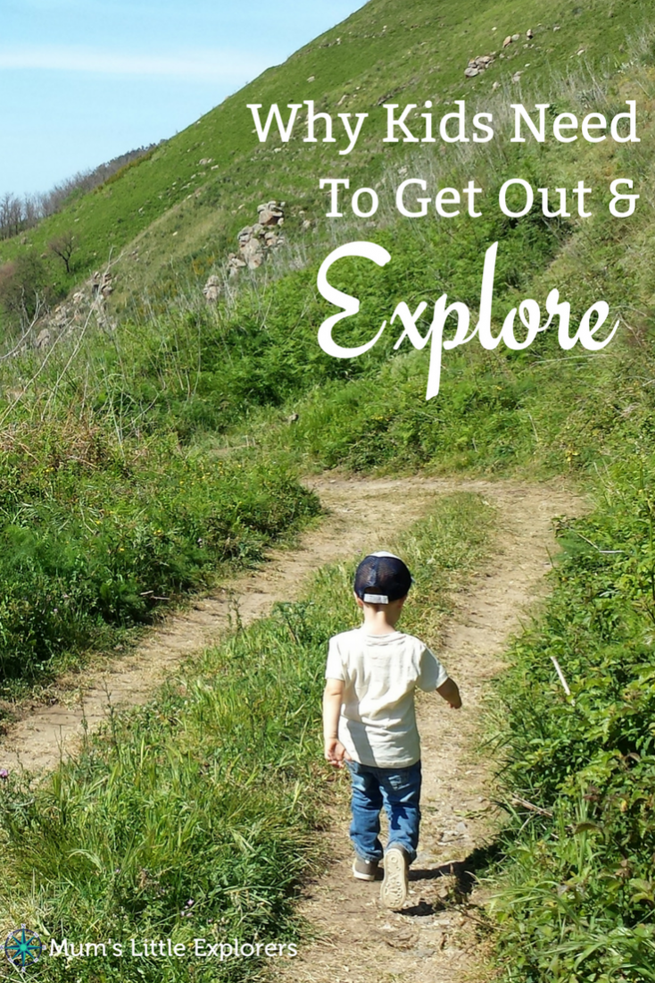 Why kids need to get out and explore
