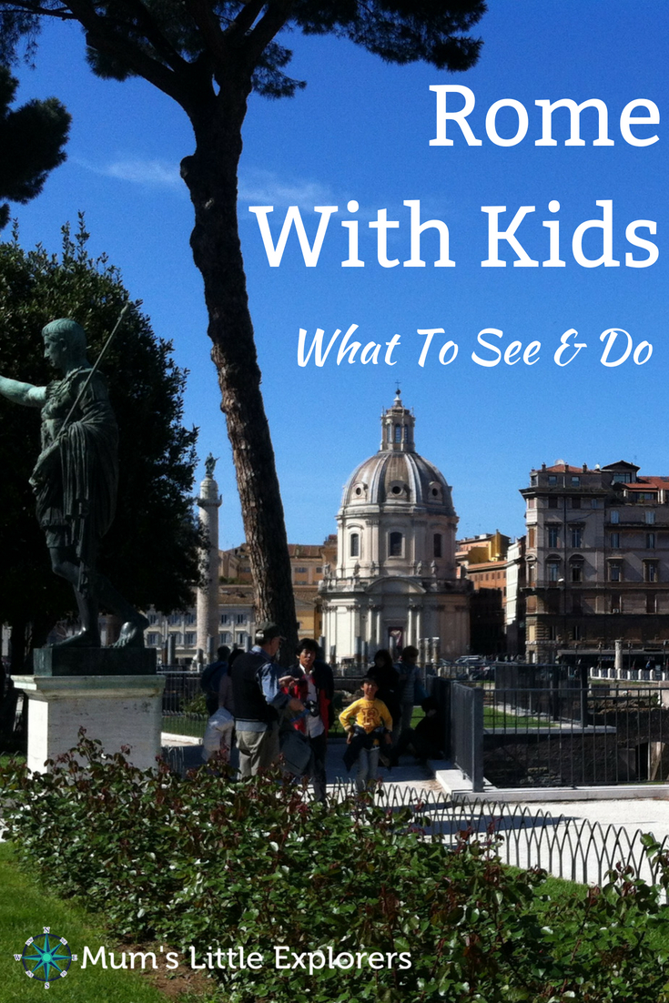 What to do and see in Rome with Kids