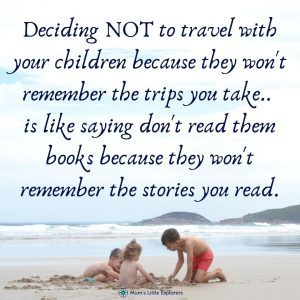 Family Travel Quote - Kids will Remember the Trip