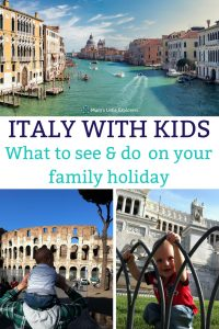 Italy with kids - What to see and do on your Italian Family Holiday