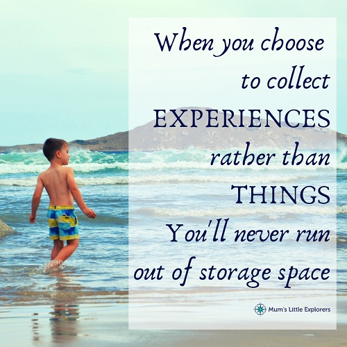 Travel quote: Experiences not things