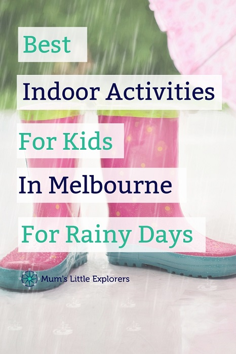 Best Indoor Activities For Kids In Melbourne For Those Cold Rainy Days