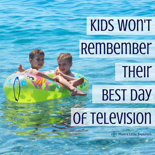 Family Travel quote: Kids won't remember tv