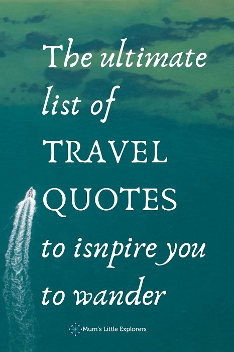 Travel Quotes for those who love to wander
