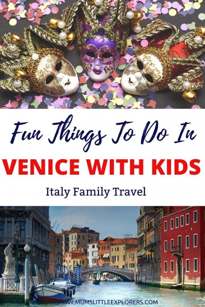 Family Friendly Things to do in Venice Italy