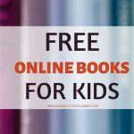 Free Online Books for Kids – Read or Listen to Children's Books Online Any Time