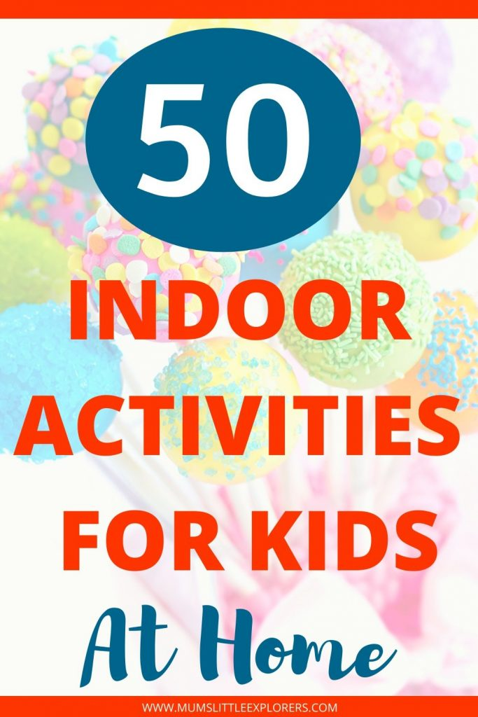 Indoor Activities for Kids - Things to do at Home