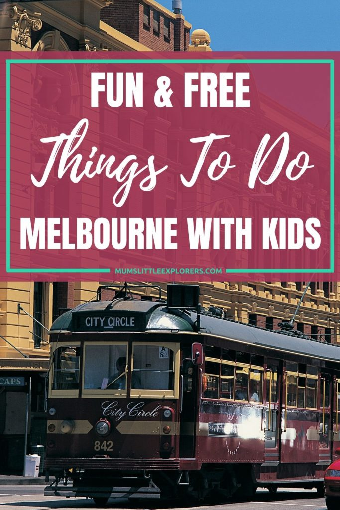 Free Things To do in Melbourne with Kids