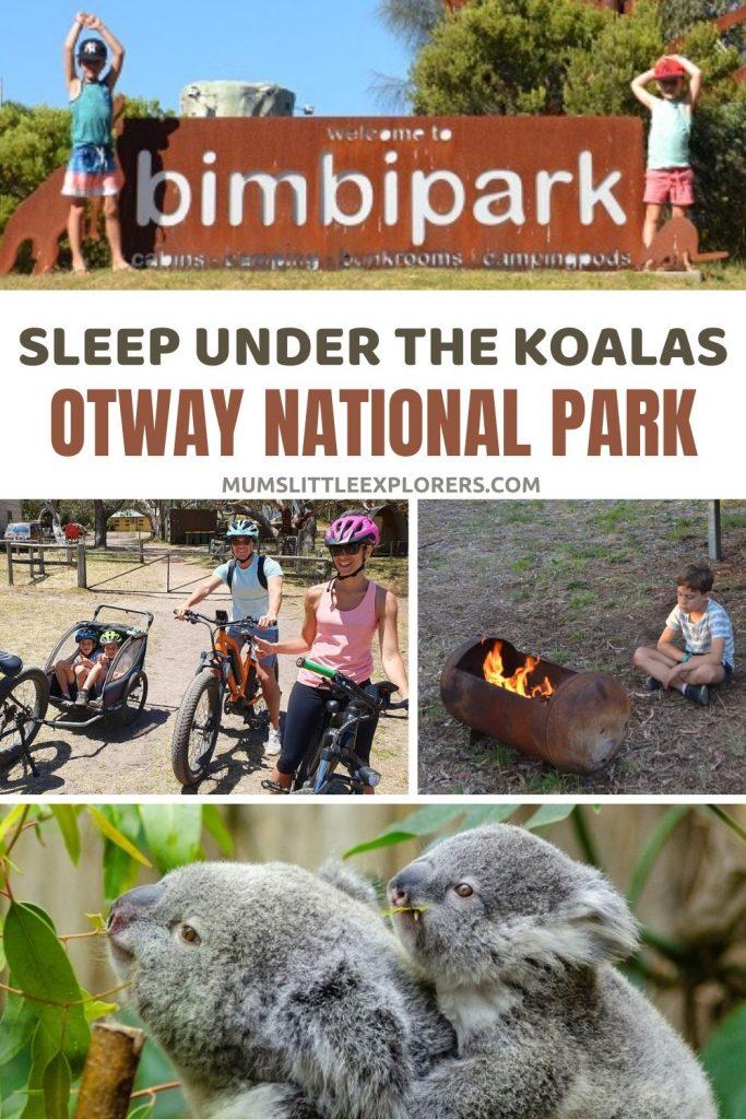 Bimbi Park - Sleep under Koalas Otway National Park