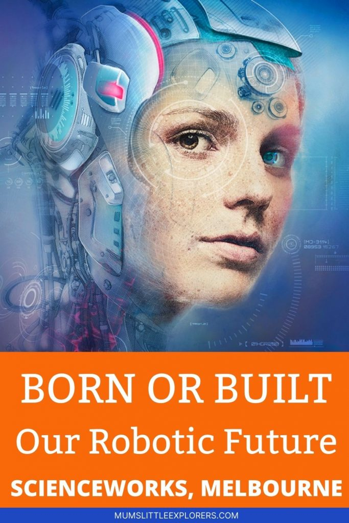 Born or Built - Scienceworks Expo