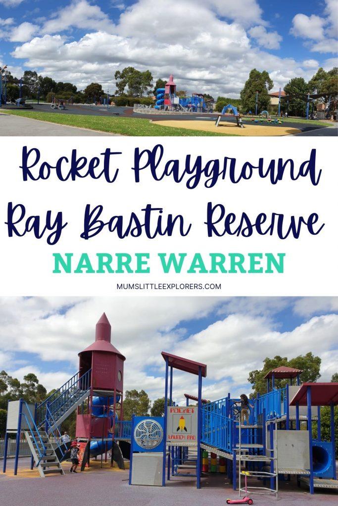Rocket Playground, Ray Bastin Reserve