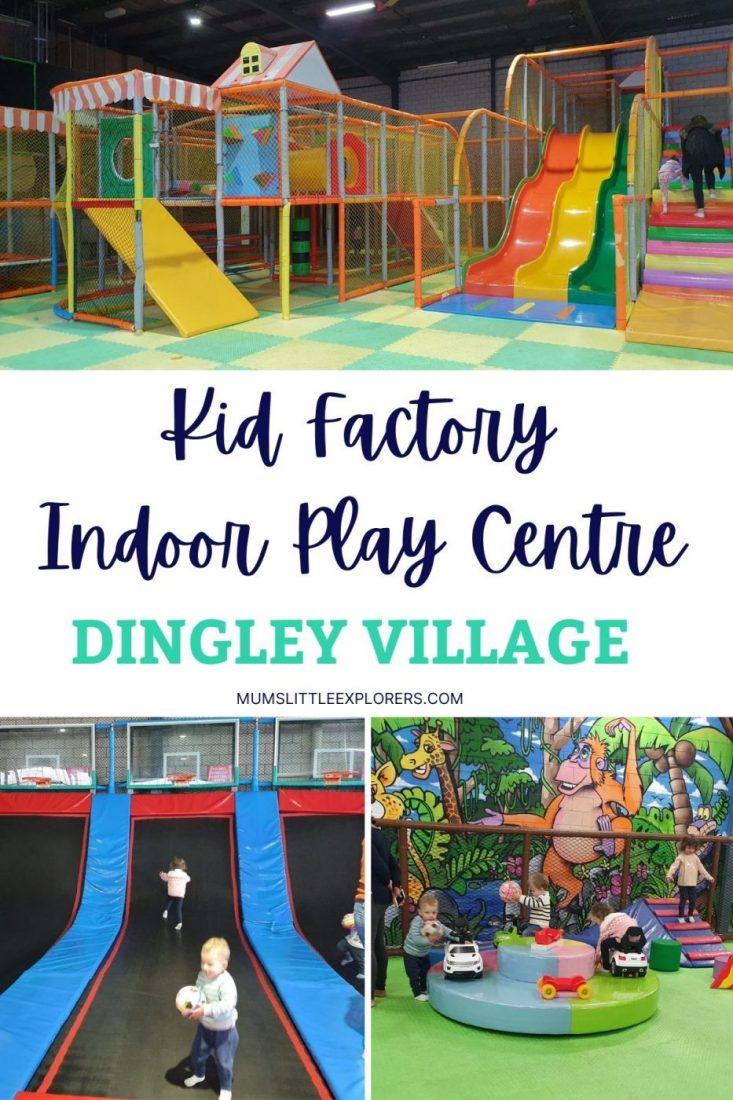 Kid Factory Indoor Playcentre Dingley Village