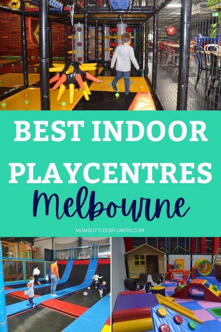 Best Indoor Playcentres Melbourne