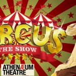 """""""CIRCUS"""" is Returning to Melbourne this Winter for a Family Circus Spectacular"""