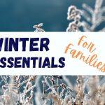 5 Winter Essentials for Aussie Families – 2021
