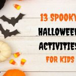 13 Spooky Halloween Activities for Kids to do at Home 2021
