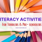 15 Early Literacy Activities for Kids (Toddlers & Pre-School)