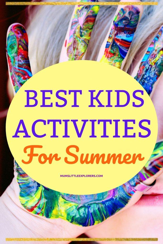 Summer Kids Activities for warm weather