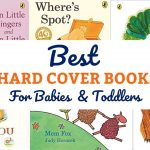 10 Best Board Books For Toddlers (Hard Cover Favourites)
